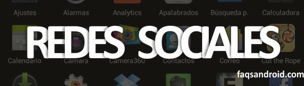 Aplicaciones imprescindibles Redes Sociales