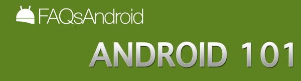 Android 101: nueva sección en vídeo para principiantes