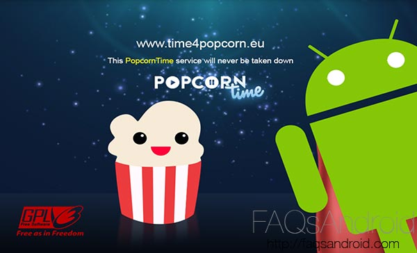 Popcorn Time, aplicación con la que ver en streaming torrents de pelis y series