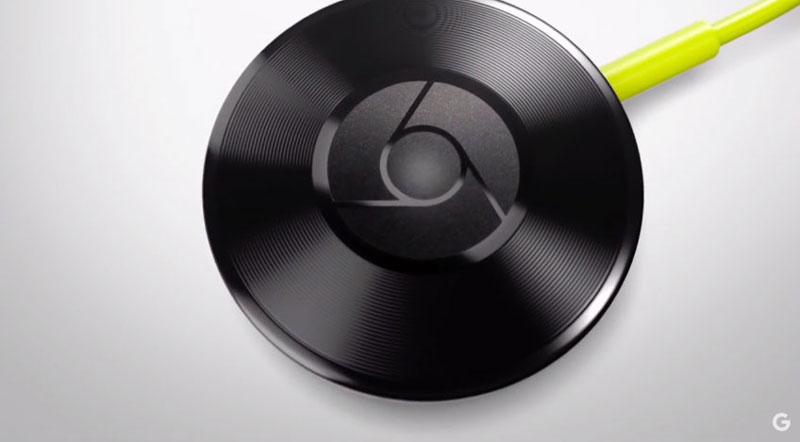 Chromecast Audio y un nuevo Chromecast mejorado entran en juego